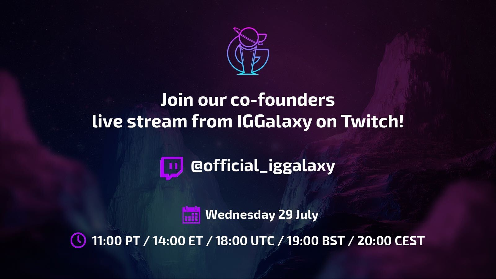 IGGalaxy co-founders to live stream on Twitch!