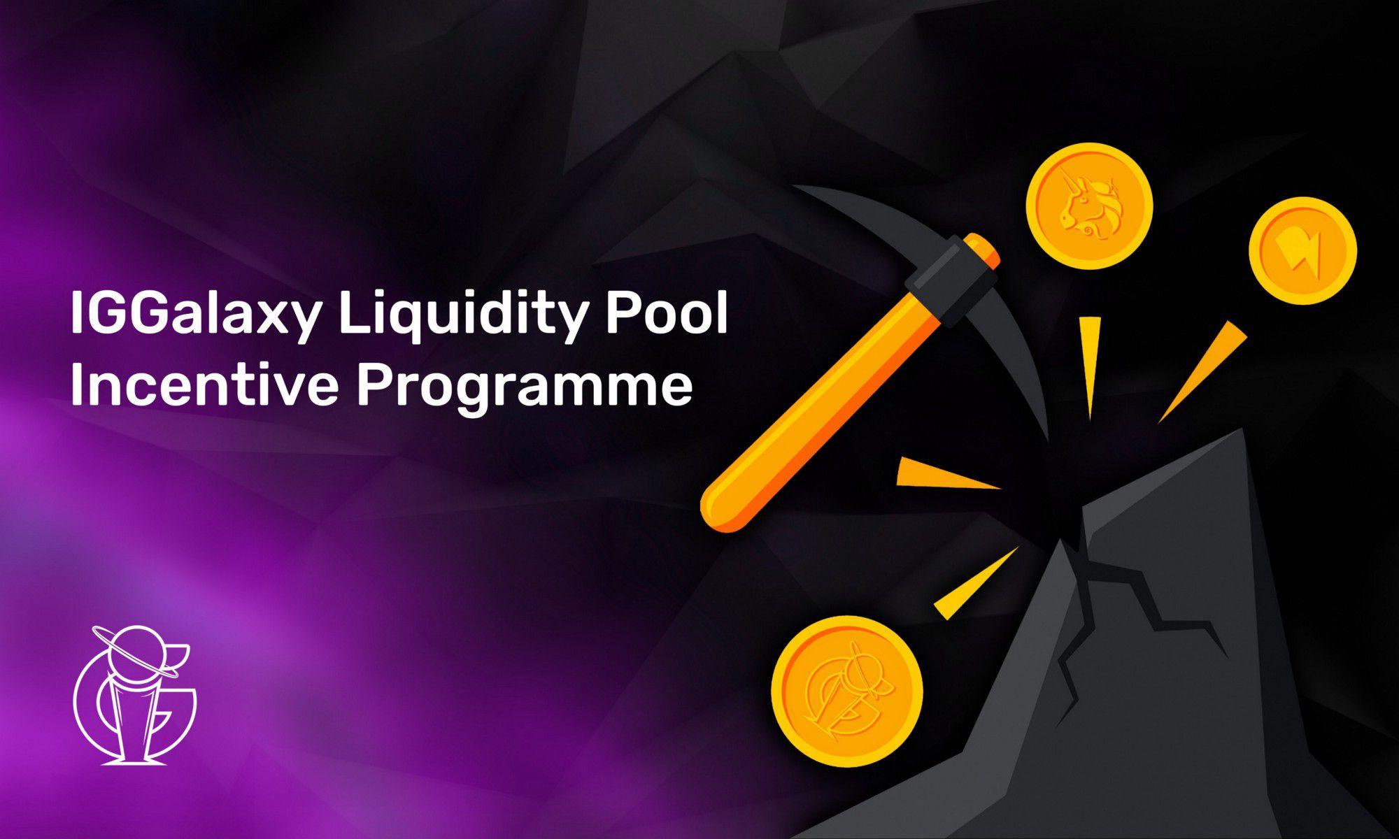IGGalaxy liquidity pool incentive programme.
