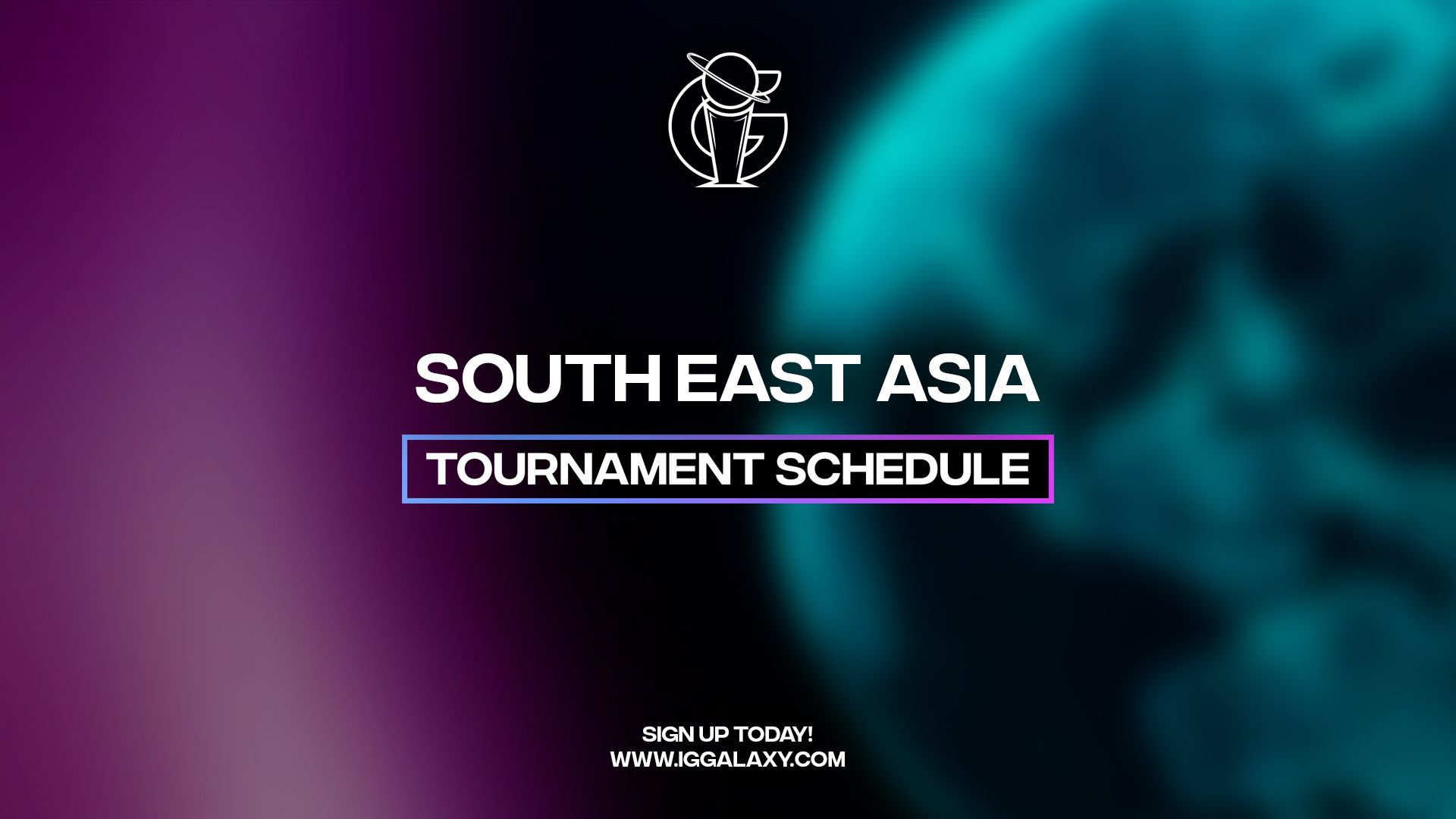 IGGalaxy esports tournament schedule — Southeast Asia: Week B