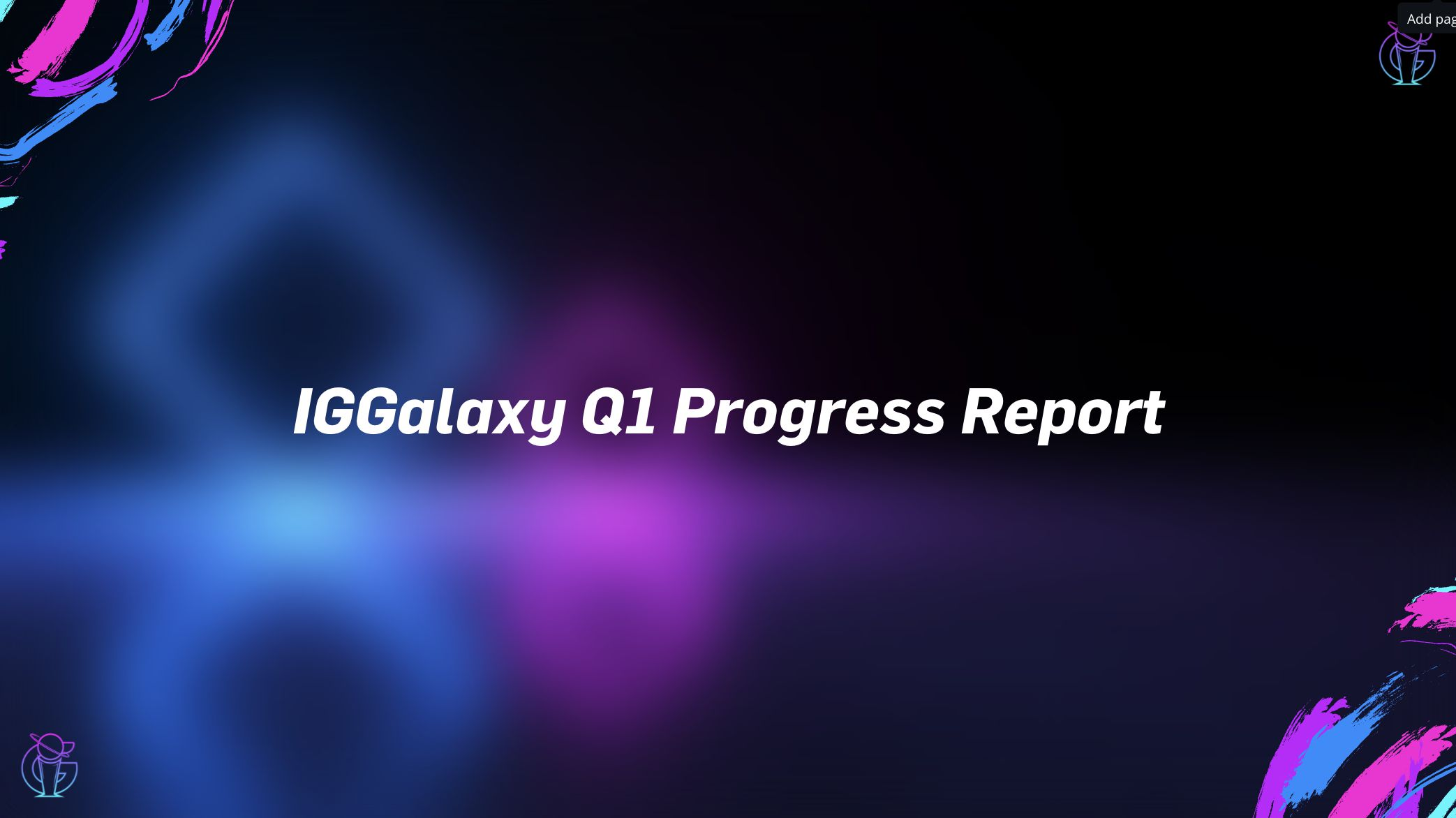 IGGalaxy Q1 Progress Report.
